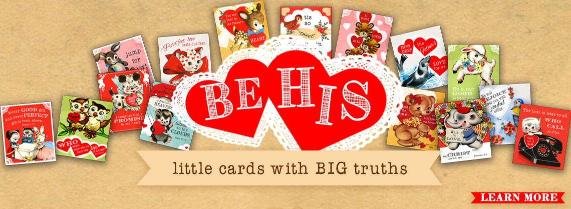 Be His – Valentine Cards