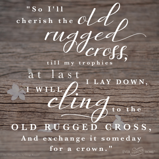 Old Rugged Cross Ever Thine Home