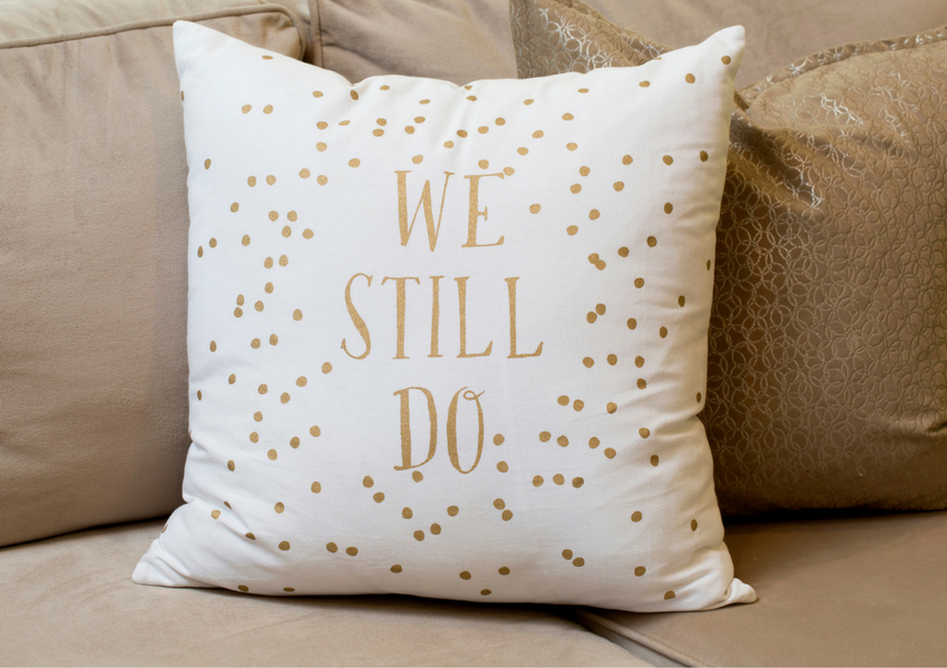 We Still Do pillow