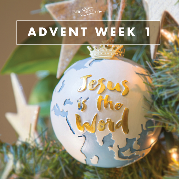 advent week 1 jesus is the word ever thine home. Black Bedroom Furniture Sets. Home Design Ideas