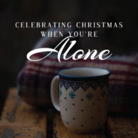 Celebrating Christmas When You're Alone