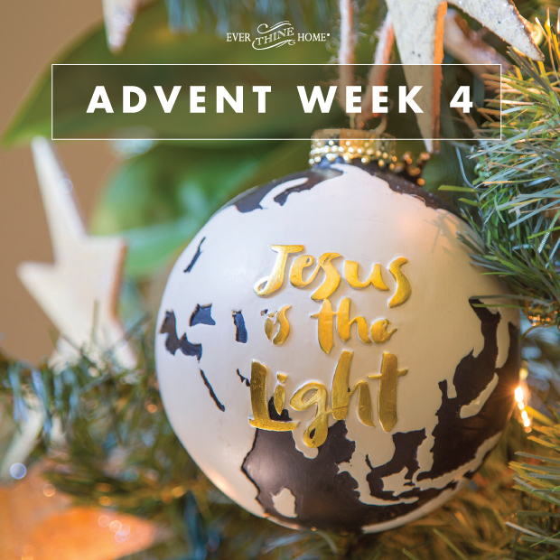 advent week 4 jesus is the light ever thine home. Black Bedroom Furniture Sets. Home Design Ideas