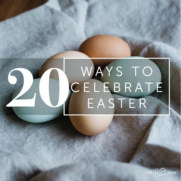 20waysto-celebrate-easter