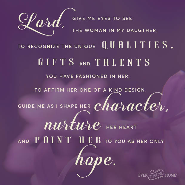a prayer for my daughter ever thine home