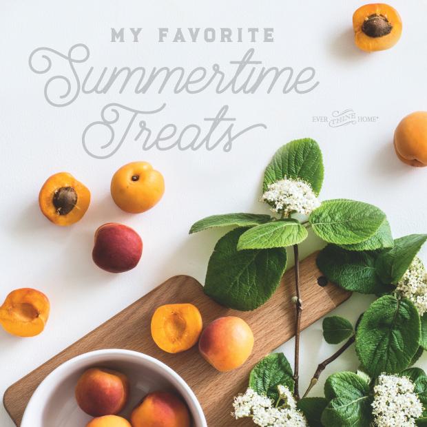 7c583f1c151b4 My Favorite Summer Treats - Ever Thine Home