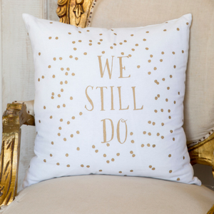 We Still Do Polka Dot Pillow