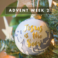 Advent Week 2: JESUS IS THE SON OF GOD