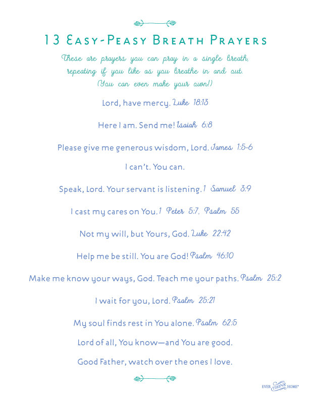 Breath Prayers -- Ever Thine Home