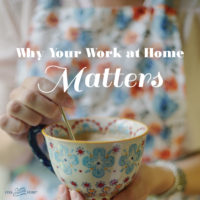 Why Your Work at Home Matters as a Woman
