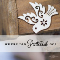 Forgotten Holiday: Where did Pentecost go?