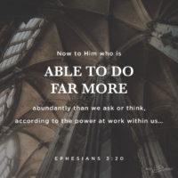 Far More Abundantly