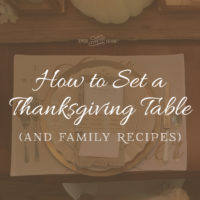 How To Set A Thanksgiving Table and Family Recipes