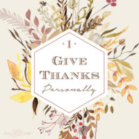 Give Thanks Personally: Four Weeks of Gratitude Week 1