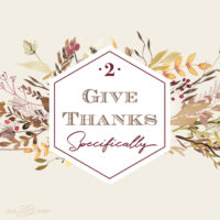 Give Thanks Specifically: Four Weeks of Gratitude Week 2