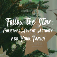 Follow the Star: Christmas Advent Activity for Your Family
