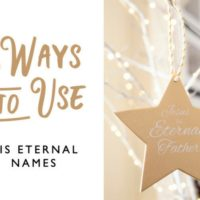 3 Ways to use His Eternal Names
