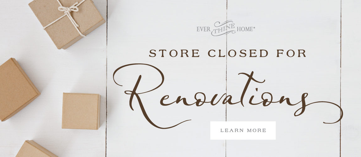 Store Closed for Renovations