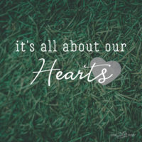 It's All about Our Hearts