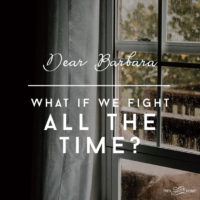 What if we fight all the time?