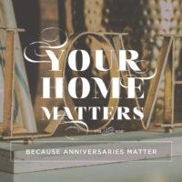 Because Anniversaries Matter