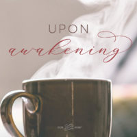 Upon Awaking