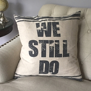 We-Still-Do-Farmhouse-Pillow-300