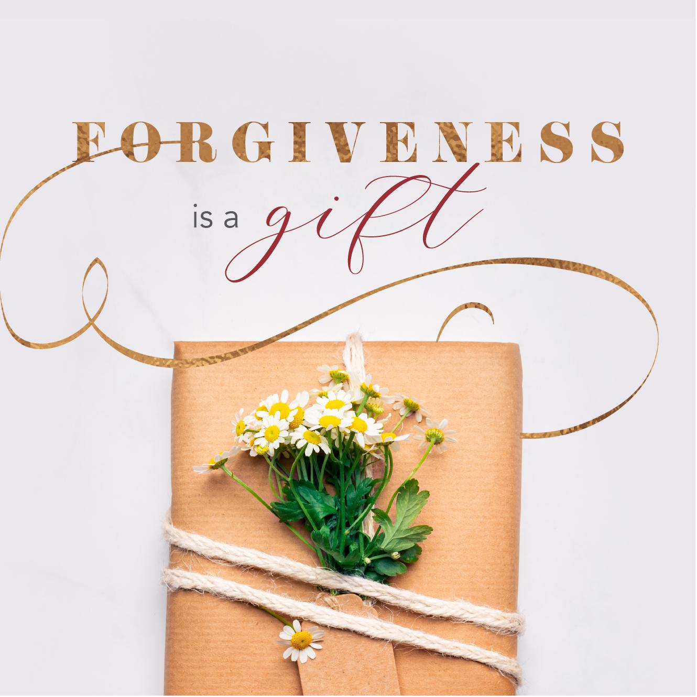 ForgivenessIsAGift-01